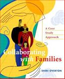 Collaborating with Families 1st Edition