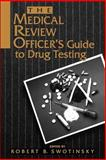 The Medical Review Officer's Guide to Drug Testing 9780471284451