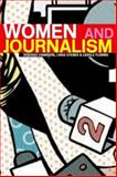 Women and Journalism 1st Edition
