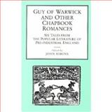 Guy of Warwick and Other Chapbook Romances 9780859894456