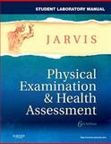 Student Laboratory Manual for Physical Examination and Health Assessment 6th Edition