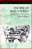 The Rise of Mass Literacy 9780745614458
