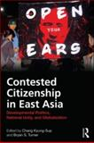 Contested Citizenship in East Asia 9780415594462