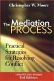 The Mediation Process 3rd Edition