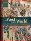 The West in the World Vol 1 To 1715 5th Edition