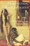 Prostitution, Race and Politics 1st Edition