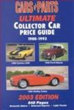 Ultimate Collector Car Price Guide-2003 Edition 9781880524473