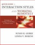 Quick Guide to Interaction Styles and Working Remotely 9780971214477