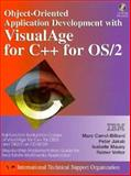 Object Oriented Application Development with Visual Age C++ for OS/2 9780132424479