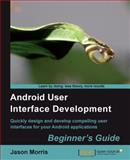 Android User Interface Development 9781849514484