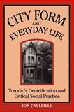 City Form and Everyday Life 9780802074485