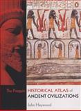 The Penguin Historical Atlas of Ancient Civilizations 1st Edition