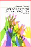 Approaches to Social Enquiry 9780745634487