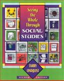 Seeing the Whole Through Social Studies 2nd Edition