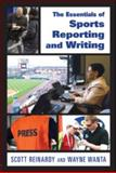The Essentials of Sports Reporting and Writing 1st Edition