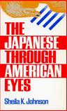 The Japanese Through American Eyes 9780804714495