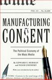 Manufacturing Consent 9780375714498