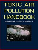 Toxic Air Pollution Handbook 9780471284499