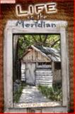 Life on the Meridian 9780979044502