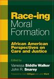 Race-Ing Moral Formation 9780807744505