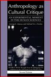 Anthropology as Cultural Critique 2nd Edition