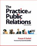 The Practice of Public Relations 9780132304511