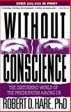 Without Conscience 1st Edition