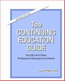 The Continuing Education Guide 9780615294513
