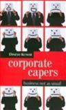 Corporate Capers 9780761934516