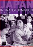Japan in Transformation, 1945-2010 2nd Edition