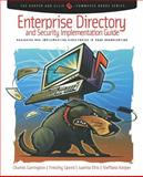 Enterprise Directory and Security Implementation Guide 9780121604523