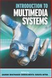 Introduction to Multimedia Systems 9780125004527