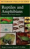 A Field Guide to Reptiles and Amphibians 4th Edition
