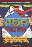 Introducing Philosophy Through Pop Culture 1st Edition