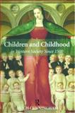 Children and Childhood in Western Society Since 1500 2nd Edition