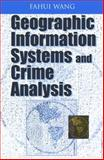 Geographic Information Systems and Crime Analysis 9781591404538