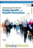 Developing Practice for Public Health and Health Promotion 9780702044540