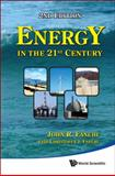 Energy in the 21st Century (2nd Edition) 2nd Edition