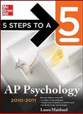 5 Steps to a 5 AP Psychology, 2010-2011 Edition 9780071624541