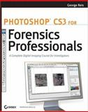 Photoshop CS3 for Forensics Professionals 9780470114544