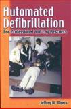 Automated Defibrillation for Professional and Lay Rescuers 9780803604544