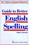 Guide to Better English Spelling 9780844254548