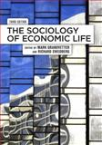 The Sociology of Economic Life 3rd Edition