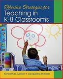 Effective Strategies for Teaching in K-8 Classrooms