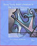 Using Young Adult Literature in the English Classroom 9780130264558