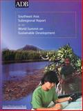 Southeast Asia Subregional Report for the World Summit on Sustainable Development 9789715614559