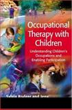 Occupational Therapy with Children 9781405124560