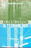 Globalization and Technology 9780745624563