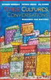 Cities, Cultures, Conversations 1st Edition