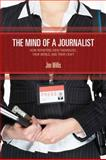 The Mind of a Journalist 9781412954570